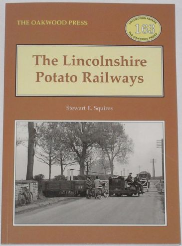 The Lincolnshire Potato Railways, by Stewart E. Squires